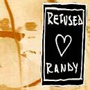 Refused loves Randy (Split CD)
