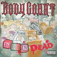 Pochette Born Dead par Body Count
