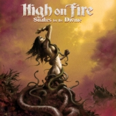 Pochette Snakes For The Divine par High On Fire
