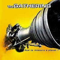 Pochette How to measure a planet? par The Gathering