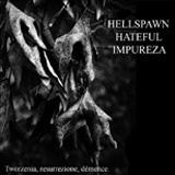 Tworzenia, Resurrezione, Démence. (split avec Hellspawn, Hateful)