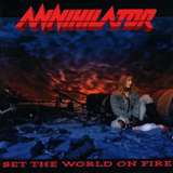 Pochette Set The World On Fire par Annihilator