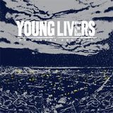 Pochette Of Misery And Toil par Young Livers