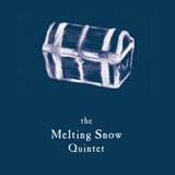 The Melting Snow Quintet