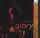 Glory (The Gil Scott-Heron Collection) (Best Of)