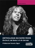 Anthropologie Du Hard Rock - De Bruit, De Fureur Et De Larmes (Jérôme Alberola)