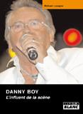 Danny Boy - L'Influent De La Scène (Richard Louapre)
