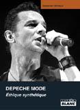 Depeche Mode - Éthique Synthétique (Sébastien Michaud)