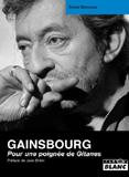 Gainsbourg - Pour Une Poignée De Gitanes (Sylvie Simmons)