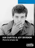 Ian Curtis & Joy Division - Histoire D'Une Vie (Deborah Curtis)