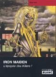 Pochette Iron Maiden - L'Epopée Des Killers (Mick Wall)
