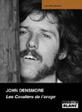 John Densmore - Les Cavaliers De L'Orage (John Densmore)