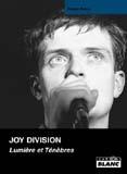 Joy Division - Lumières Et Ténèbres (Fabien Ralon)