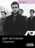 Pochette Joy Division - Fragments (Paul Morley)