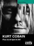 Kurt Cobain - Plus Lourd Que Le Ciel (Charles R. Cross)