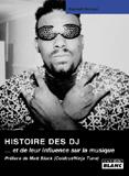 L'Histoire Des Dj... Et De Leur Influence Sur La Musique (Raphaël Richard)