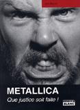 Pochette Metallica - Que Justice Soit Faite! (Joel McIver) par Camion Blanc