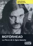 Motörhead - La Fièvre De La Ligne Blanche (Lemmy Kilmister, Janiss Garza)
