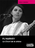 PJ Harvey - Le Chant De La Sirène (James R. Blandford)