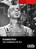Rammstein - Les Cracheurs De Feu (Antoine Barde, Pierre Jauniaux, Patrice Verry)