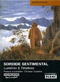 Sordide Sentimental - Lumières & Ténèbres (Jean-Pierre Turmel)