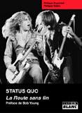 Status Quo - La Route Sans Fin (Philippe Duponteil, Philippe Robin)