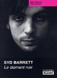 Syd Barrett - Le Diamant Noir (Mike Watkinson, Pete Anderson)