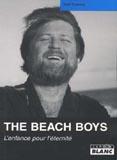 The Beach Boys - L'Enfance Pour L'Eternité (Gaël Tyvenez)