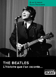 The Beatles - L'Histoire Que L'On Raconte (Alan Lysaght, David Pritchard)
