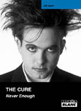 The Cure - Never Enough (Jeff Apter)