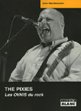 The Pixies - Les Ovnis Du Rock (John Mendelssohn)