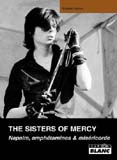 The Sisters Of Mercy - Napalm, Amphétamines & Miséricorde (Fabien Ralon)
