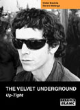 Pochette The Velvet Underground - Up-Tight (Victor Bockris, Gerard Malanga)