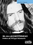 We Are (All) Motörhead (Jean-Pierre Sabouret)