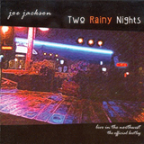 Two Rainy Nights : Live In The Northwest - The Official Bootleg
