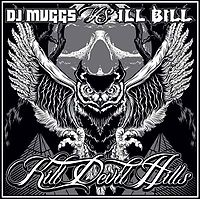 DJ Muggs vs. Ill Bill: Kill Devil Hills