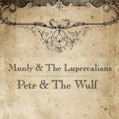 Pochette Petr & the Wulf (w.The Lupercalians)