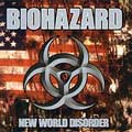 Pochette New World Disorder par Biohazard