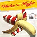 Pochette Wake 'N Bake EP