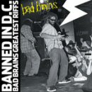 Pochette Banned in DC: Bad Brains' Greatest Riffs par Bad Brains