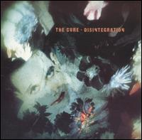 Pochette Disintegration par The Cure