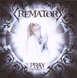 Pochette Pray par Crematory