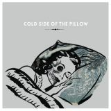 Cold Side Of The Pillow