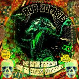 Pochette The Lunar Injection Kool Aid Eclipse Conspiracy par Rob Zombie