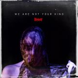 Pochette We Are Not Your Kind par Slipknot