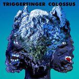 Pochette Colossus par Triggerfinger