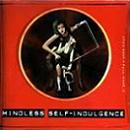 Pochette Mindless Self Indulgence