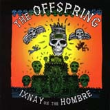 Pochette Ixnay On The Hombre par The Offspring