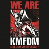 We Are KMFDM