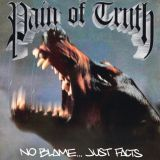 Pochette No Blame... Just Facts par Pain of Truth